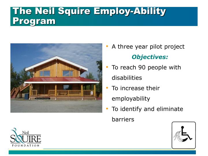 The Neil Squire Employ-Ability Program