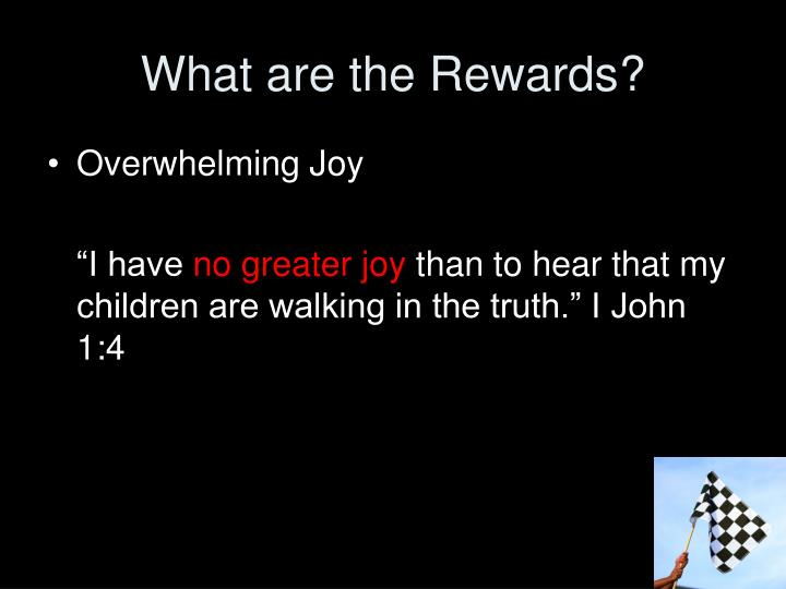 What are the Rewards?