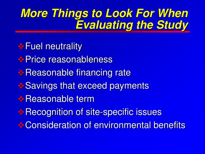 More Things to Look For When Evaluating the Study