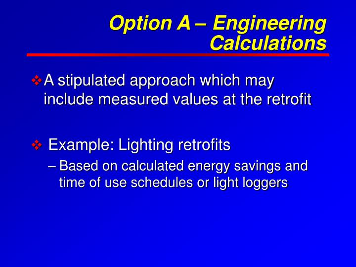 Option A – Engineering Calculations