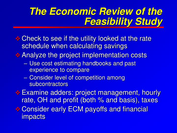 The Economic Review of the Feasibility Study