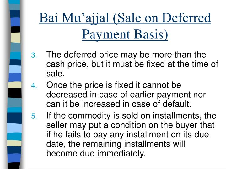 Bai Mu'ajjal (Sale on Deferred Payment Basis)