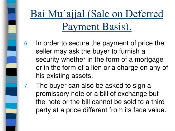 Bai Mu'ajjal (Sale on Deferred Payment Basis).