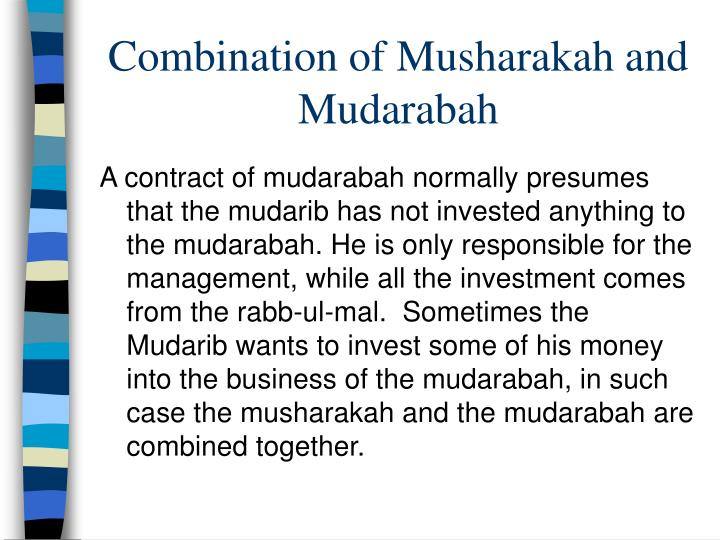 Combination of Musharakah and Mudarabah