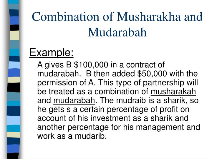 Combination of Musharakha and Mudarabah