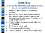 ijarah hire in the islamic jurisprudence the term ijarah is used for two different situations1