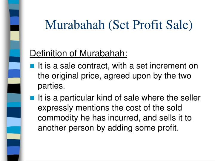 Murabahah (Set Profit Sale)