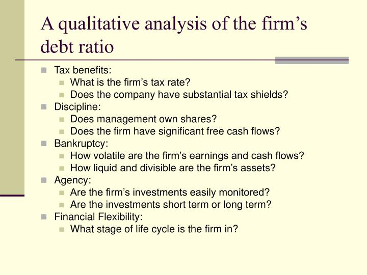 A qualitative analysis of the firm's debt ratio