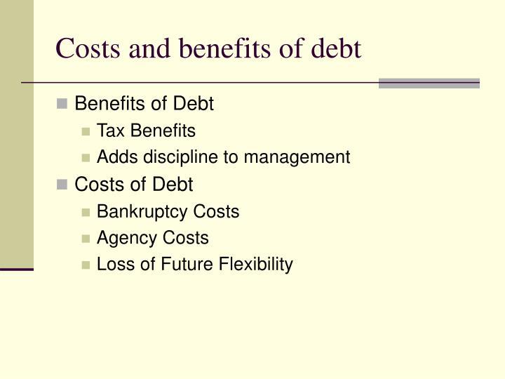 Costs and benefits of debt