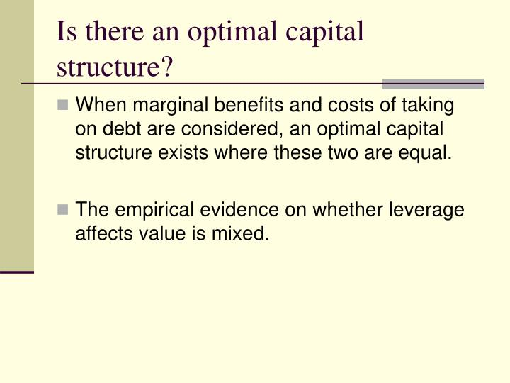 Is there an optimal capital structure?