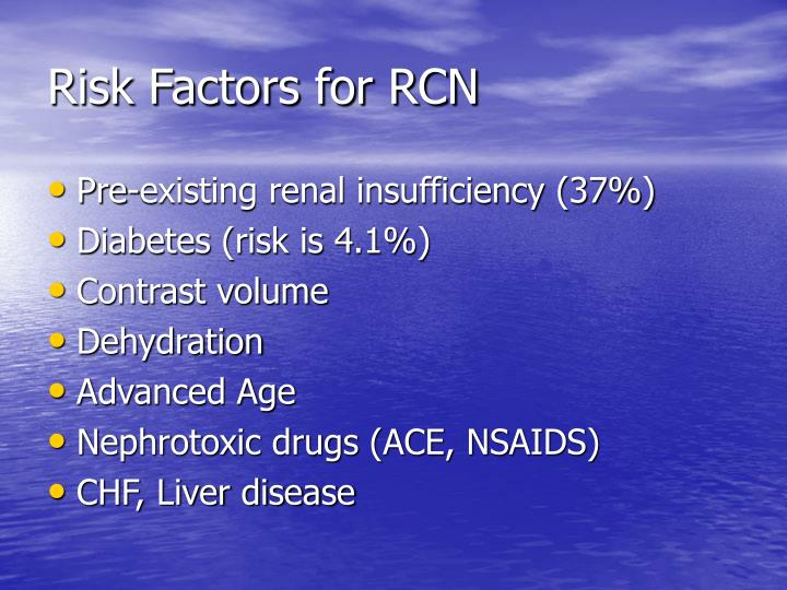 Risk Factors for RCN