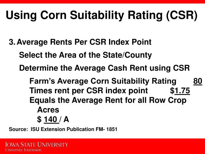 Using Corn Suitability Rating (CSR)
