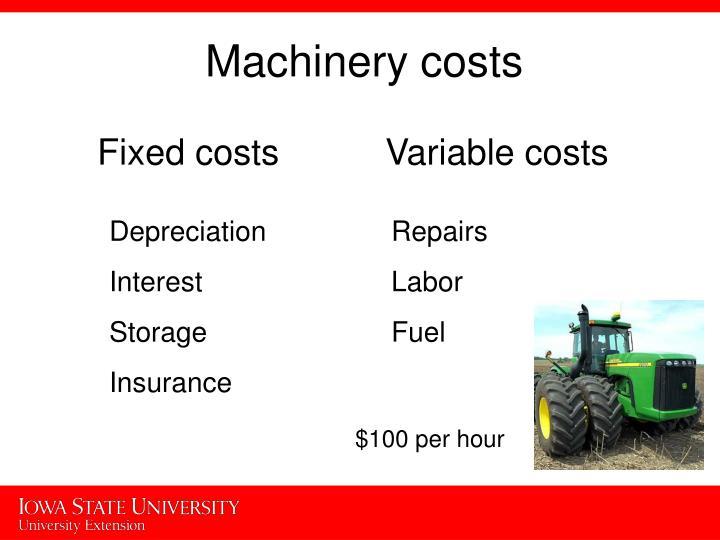 Machinery costs
