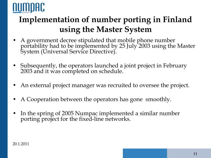 Implementation of number porting in Finland using the Master System