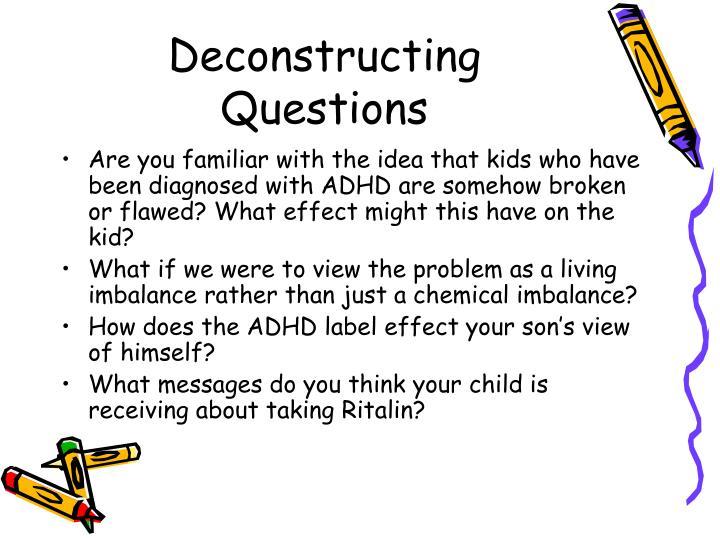 Deconstructing Questions