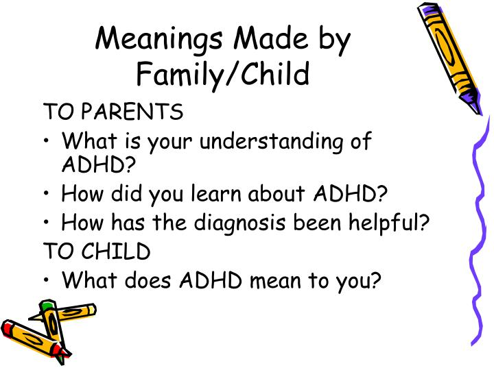 Meanings Made by Family/Child