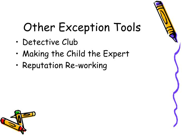 Other Exception Tools