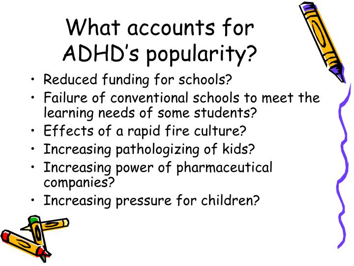What accounts for ADHD's popularity?