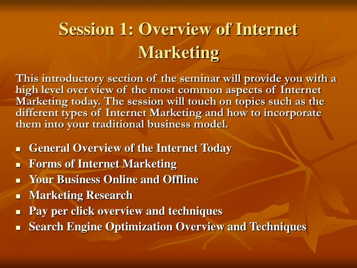 Session 1: Overview of Internet Marketing