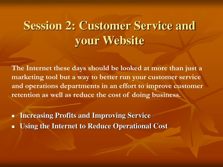 Session 2: Customer Service and your Website