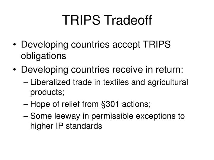 TRIPS Tradeoff