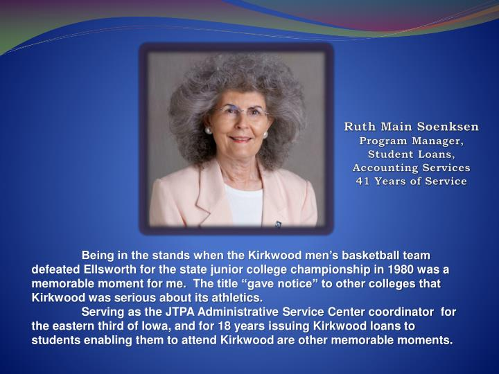 Ruth main soenksen program manager student loans accounting services 41 years of service