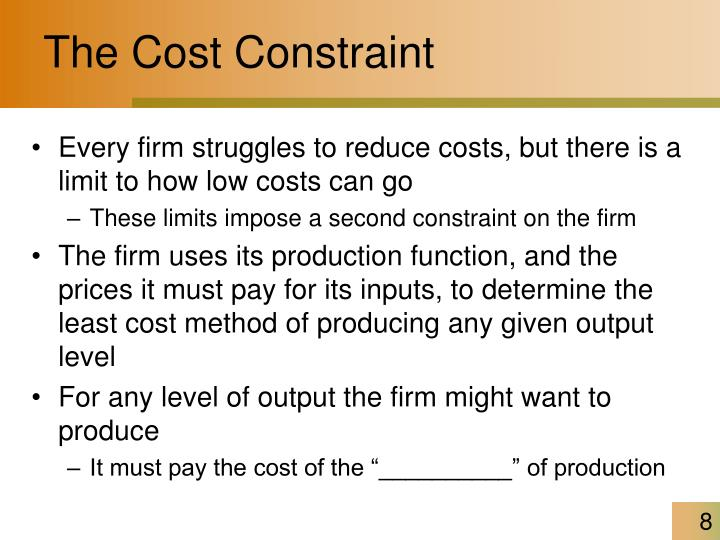 The Cost Constraint