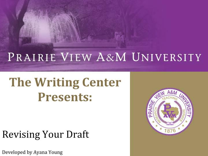 The writing center presents