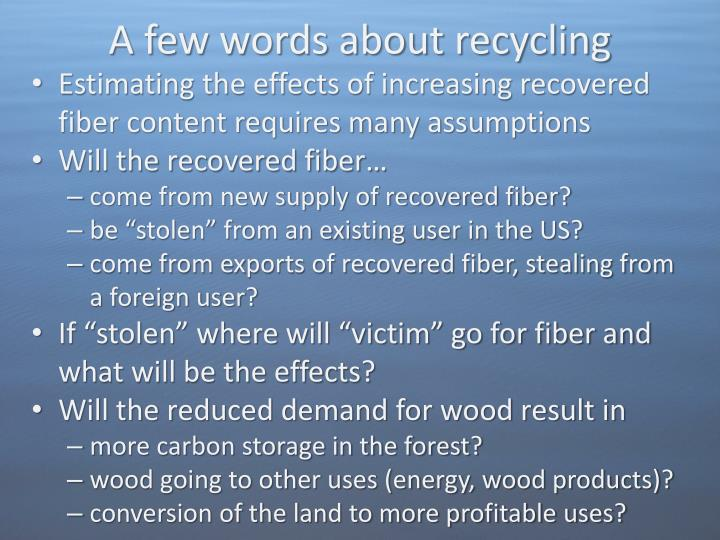A few words about recycling