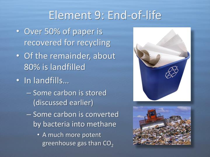 Element 9: End-of-life
