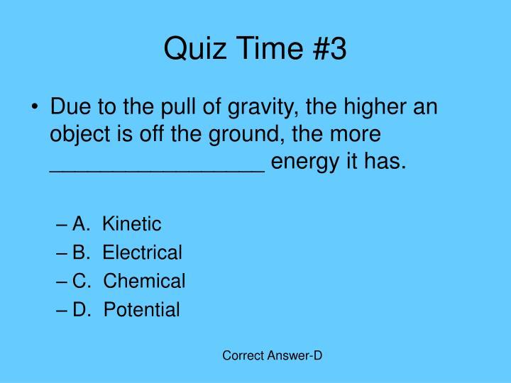 Quiz Time #3