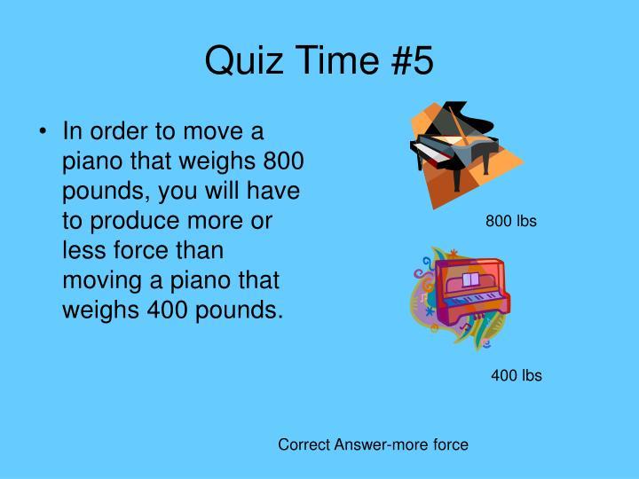 Quiz Time #5