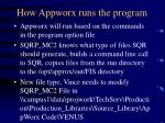 how appworx runs the program