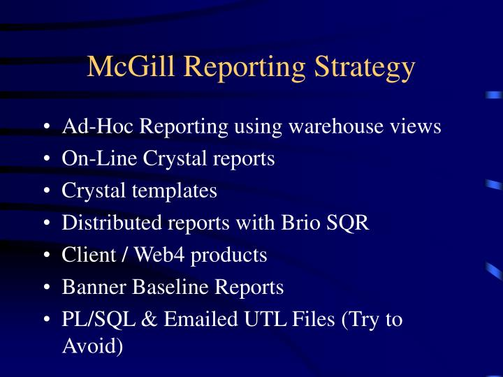 McGill Reporting Strategy