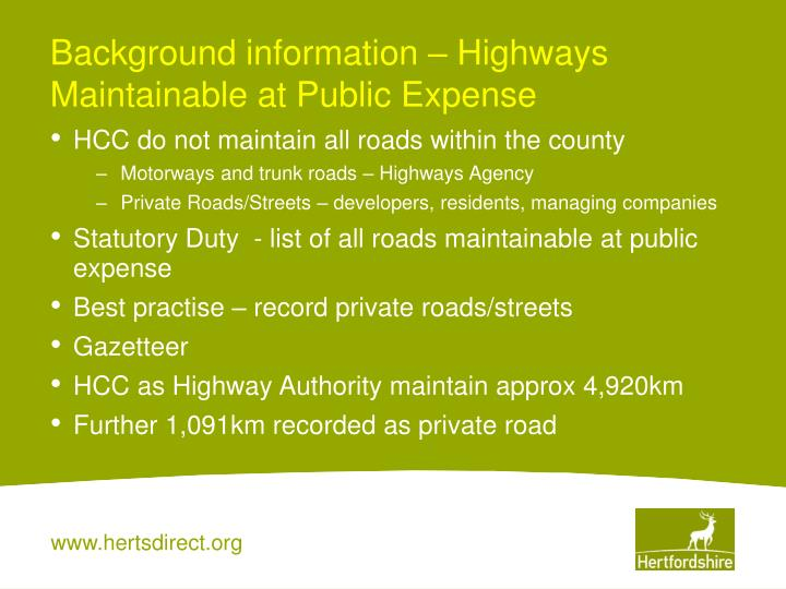 Background information – Highways Maintainable at Public Expense