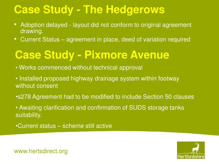 Case Study - The Hedgerows