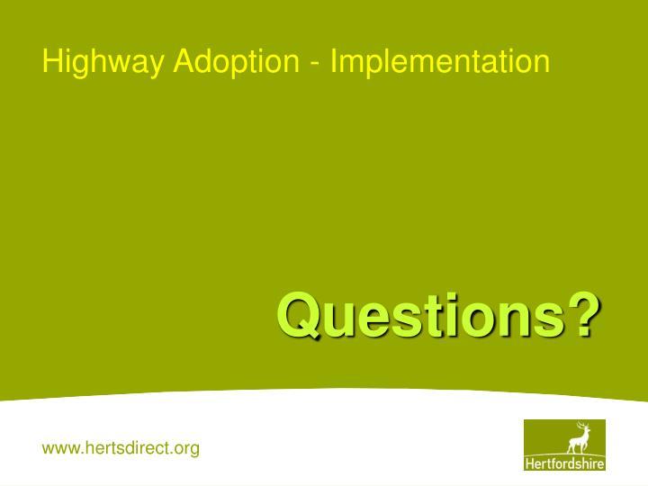 Highway Adoption - Implementation
