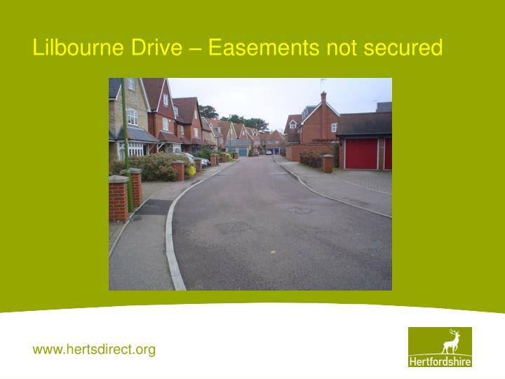 Lilbourne Drive – Easements not secured