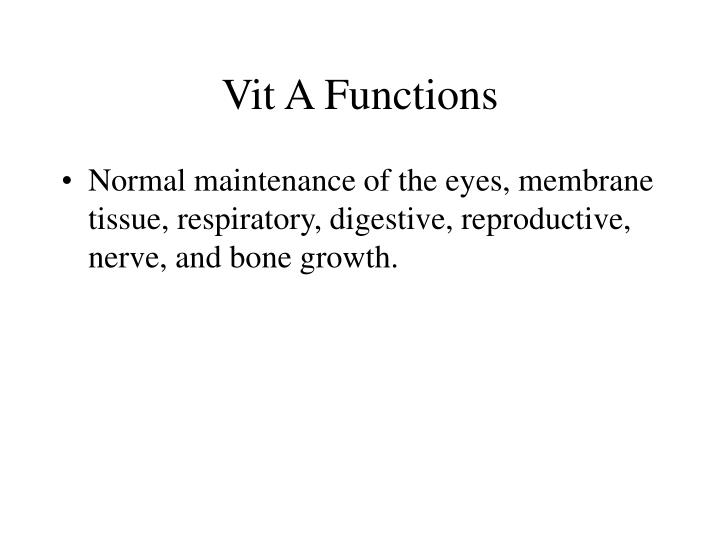 Vit A Functions