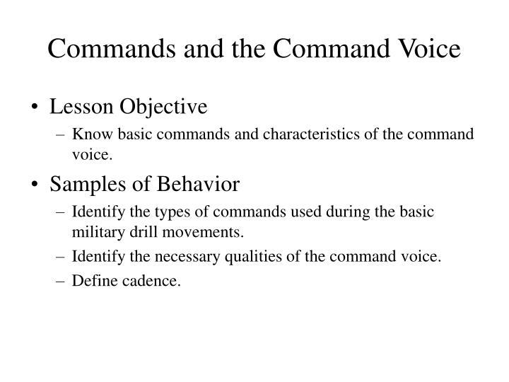 Commands and the Command Voice