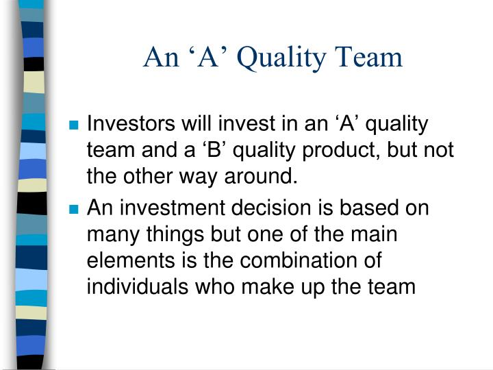 An 'A' Quality Team