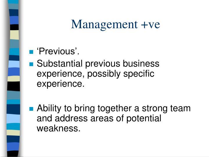 Management +ve