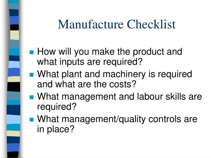 Manufacture Checklist