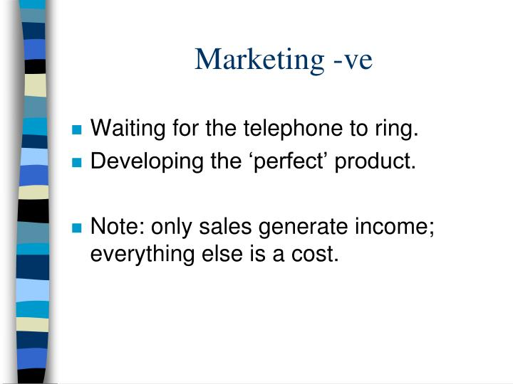 Marketing -ve