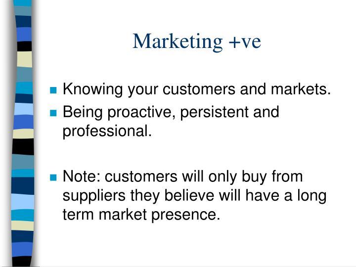 Marketing +ve