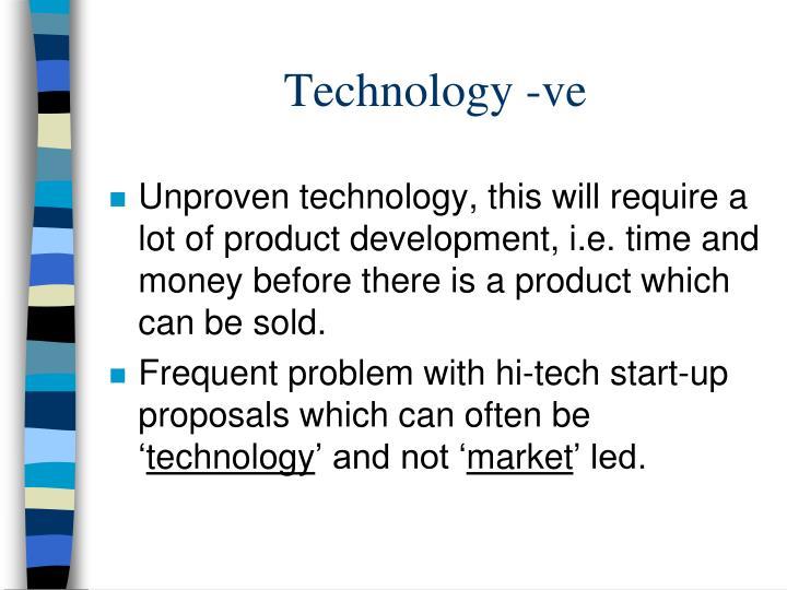 Technology -ve