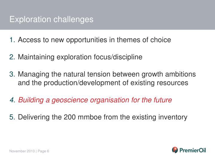 Exploration challenges
