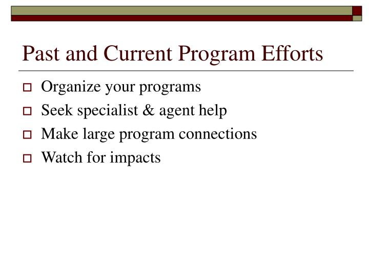 Past and Current Program Efforts