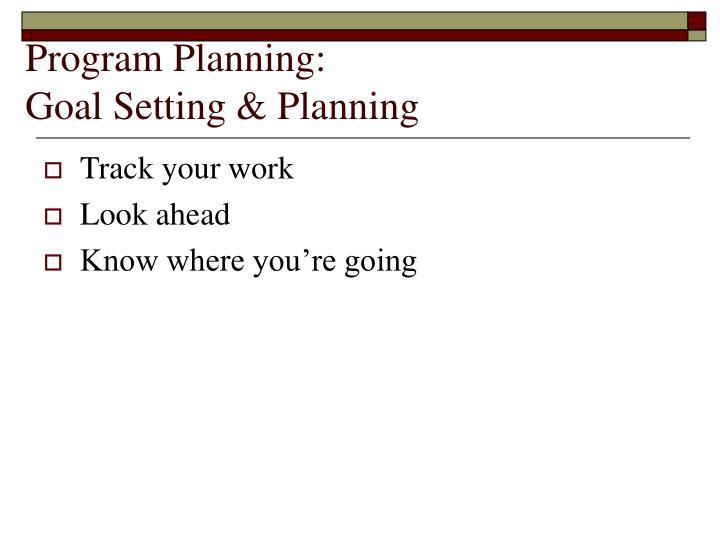 Program Planning: