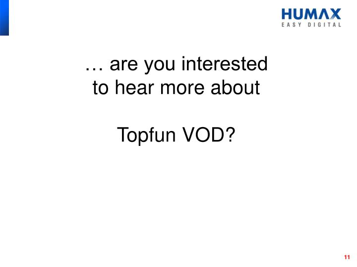 … are you interested